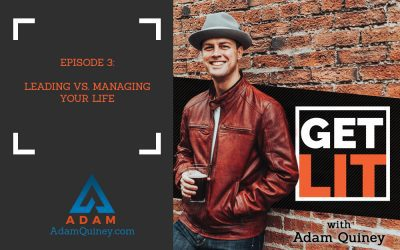 Ep 3: Leading vs. Managing Your Life