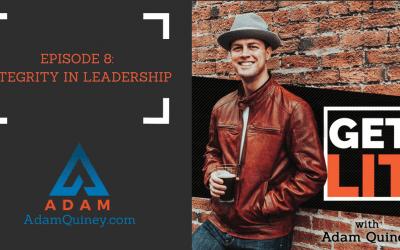 Ep 8: Integrity in Leadership