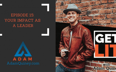 Ep 15: Your Impact as a Leader
