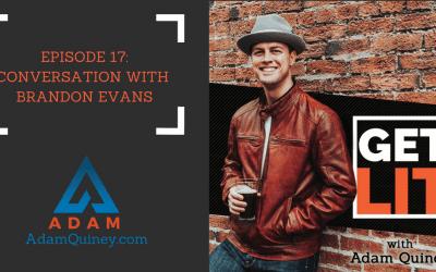 Ep 17: Conversation with Brandon Evans