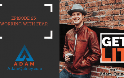 Ep 25: Working with Fear