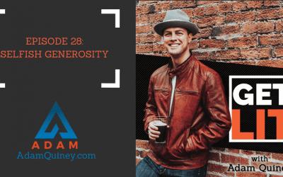 Ep 28: Selfish Generosity