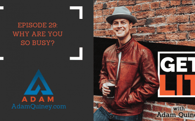 Ep 29: Why Are You So Busy?