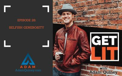 Ep 28: Selfish Generosity