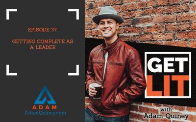 Ep 37: Getting Complete as a Leader