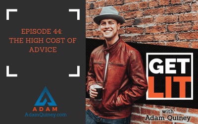Ep 44: The High Cost of Advice