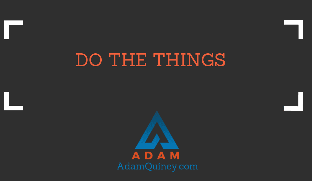 Do the Things