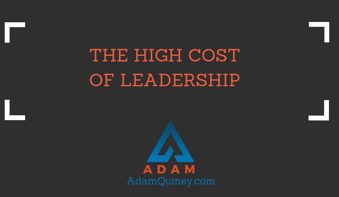 The High Cost of Leadership