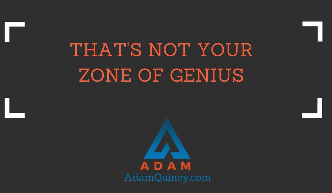 That's Not Your Zone of Genius