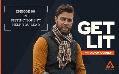Ep 96: Five Distinctions to Help You Lead