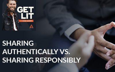 Ep 106: Sharing Authentically vs. Sharing Responsibly