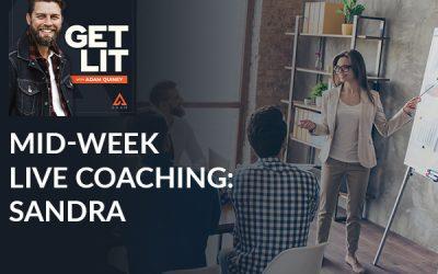 Mid-Week Live Coaching: Sandra