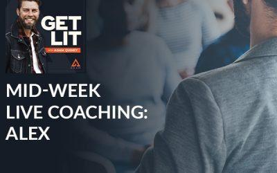 Mid-Week Live Coaching: Alex