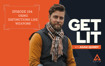 Ep 154: Using Distinctions Like Weapons