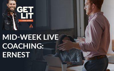 Mid-week Live Coaching: Ernest