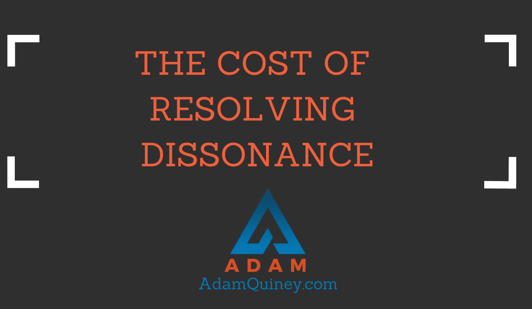 The Cost of Resolving Dissonance