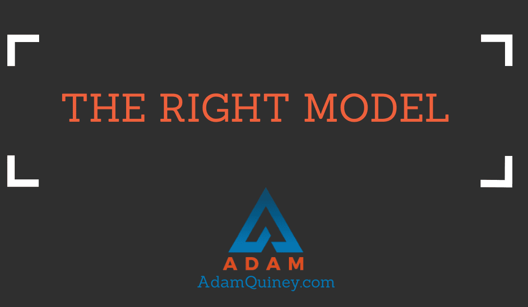 THE RIGHT MODEL