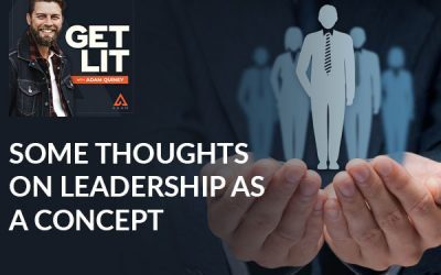 Ep 148: Some Thoughts On Leadership As A Concept