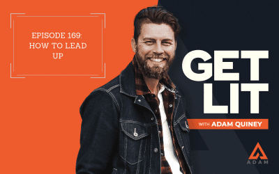 Ep 169: How to Lead Up